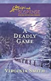 A Deadly Game (Love Inspired Suspense)