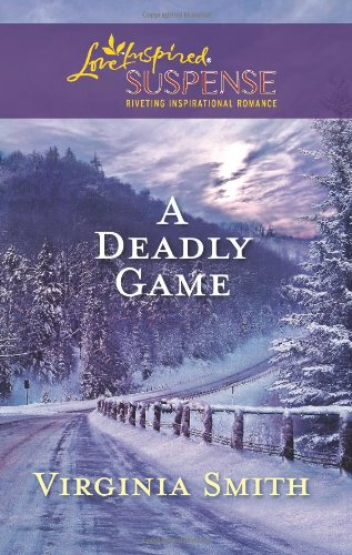 Image of A Deadly Game (Love Inspired Suspense)