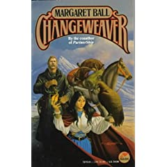 Changeweaver (Tamai, Book 2) by Margaret Ball and Larry Elmore