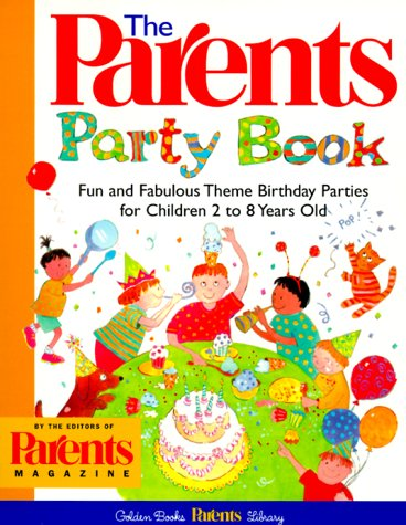 The Parents' Party Book: For Children Of All Ages (Golden Books Parents Library) front-266999