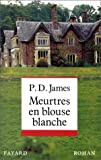 echange, troc P.-D. James - Meurtres en blouse blanche