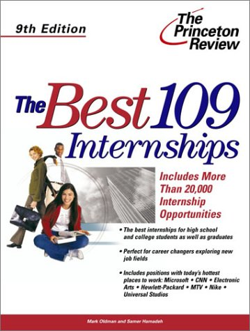 The Best 109 Internships, 9th Edition (Career Guides)