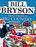 Notes From A Big Country Bill Bryson
