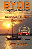 Caribbean Island Hopping: Cruising the Caribbean on a Frugal Budget