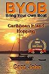 Caribbean Island Hopping: Cruising Th...