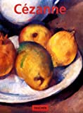 Paul Cezanne 1839-1906: Pioneer of Modernism (Basic Art Series, 41)