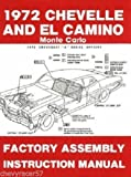 1972 Chevelle SS Monte Carlo El Camino GMC Sprint Assembly Manual