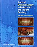 img - for Practical Osseous Surgery in Periodontics and Implant Dentistry book / textbook / text book