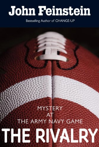 The Rivalry: Mystery at the Army-Navy Game by John Feinstein