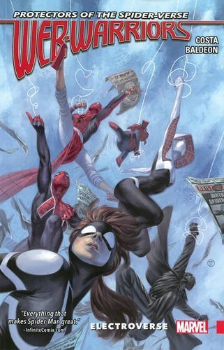 web-warriors-of-the-spider-verse-vol-1-electroverse-by-michael-costa-2016-05-24