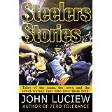 Steelers Stories ~ John Luciew