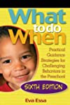 What To Do When: Practical Guidance S...