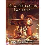 The Blackgloom Bounty (Five Star Epic Fantasy) ~ Jon F. Baxley