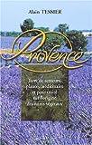 echange, troc Alain Tessier - Les plantes médicinales de Provence suivi de l'origine des noms végétaux