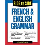 Side-By-Side French and English Grammar (Side-By-Side Grammar)by C. Frederick Farrell