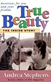 True Beauty: The Inside Story : Devotions for You and Your Friends