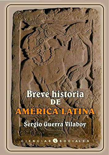 Breve historia de América Latina (Spanish Edition) (Latinas In North America compare prices)