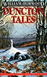 "Duncton Tales: Volume One of ""the Book of Silence"" (0006472184) by Horwood, William"