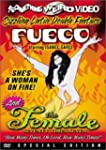 Fuego/The Female: Special Edition (Wi...