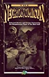 The Necronomicon: Selected Stories & Essays Concerning the Blasphemous Tome of the Mad Arab (Cthluhu Mythos Fiction Series) (1568820704) by Robert Silverberg