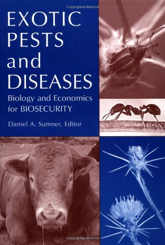 Exotic Pests and Diseases: Biology and Economics for...