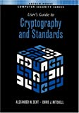 img - for User's Guide To Cryptography And Standards (Artech House Computer Security) book / textbook / text book