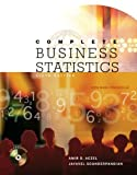 Complete Business Statistics (McGraw-Hill/Irwin Series Operations and Decision Sciences) (0072868821) by Aczel, Amir D
