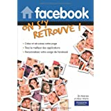 Facebook - On s'y retrouvepar Eric Delcroix