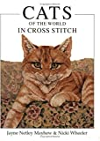 img - for Cats of the World in Cross Stitch (Crafts) book / textbook / text book