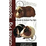 Guinea Piglopaedia: a Complete Guide to Guinea Pigs (Complete Guide To... (Ringpress Books))by Margaret Elward