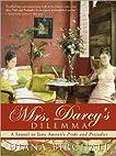 Mrs. Darcy's Dilemma