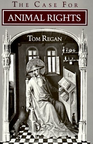 Amazon.com: The Case for Animal Rights (9780520054608): Tom Regan: Books