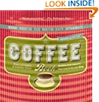 The Coffee Book: Anatomy of an Indust...