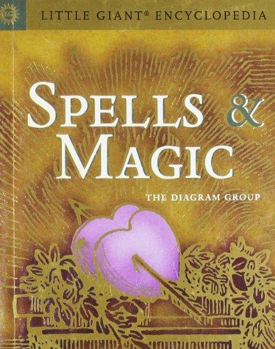 Little Giant Encyclopedia Of Spells  U0026 Magic  Little Giant Encyclopedias  By Diagram Group