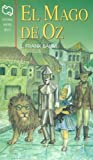El mago de Oz / The Wizard of Oz (Spanish Edition)