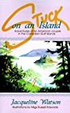 img - for Stuck on an Island: Adventures of an American Couple in the Canadian Gulf Islands book / textbook / text book