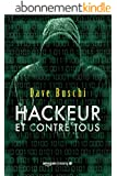 Hackeur et contre tous
