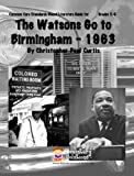 The Watsons Go To Birmingham - 1963 Common Core Aligned Literature Guide