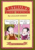 Arthur's Prize Reader (I Can Read Book 2) (0060223804) by Hoban, Lillian