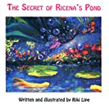 img - for The Secret of Ricena's Pond book / textbook / text book