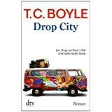 "Drop City: Romanvon ""T. C. Boyle"""