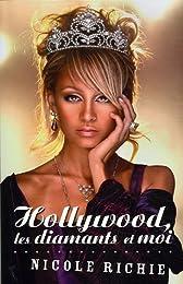 Hollywood, les diamants et moi