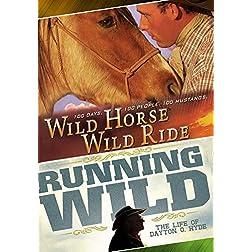 Wild Horse, Wild Ride / Running Wild