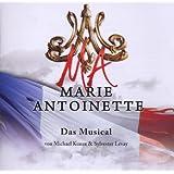 """Marie Antoinette - Das Musicalvon """"Ethan Freeman"""""""
