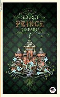 Le secret du prince disparu par Aurelie Cubizolles