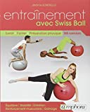 Entrainement avec Swiss Ball : Santé, forme, préparation physique