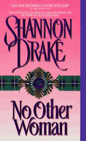 No Other Woman, SHANNON DRAKE