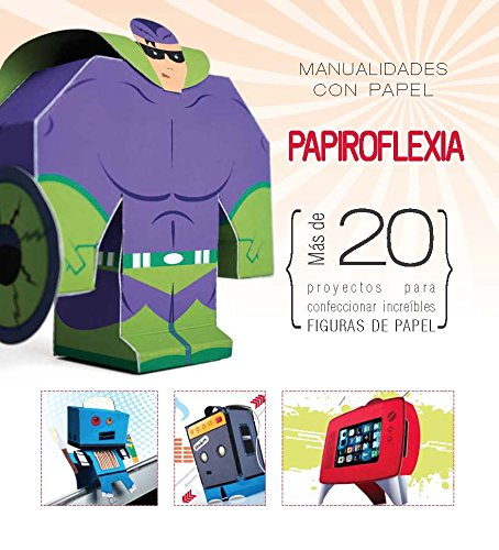 Manualidades Con Papel. Papiroflexia (Papercraft)
