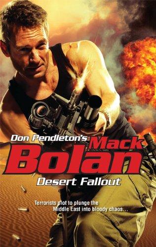 Desert Fallout (Don Pendleton's Mack Bolan)