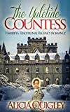 The Yuletide Countess: Harriets Traditional Regency Romance